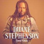 Duane Stephenson Special Edition by Duane Stephenson