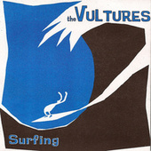 Surfing by the Vultures