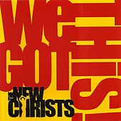 We Got This! by The New Christs