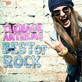 Teenage Anthems - Best of Rock by Various Artists