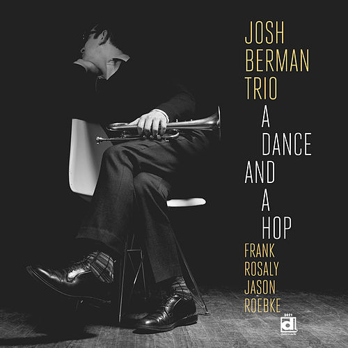 A Dance and a Hop by Josh Berman