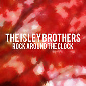 The Isley Brothers - Rock Around the Clock von The Isley Brothers