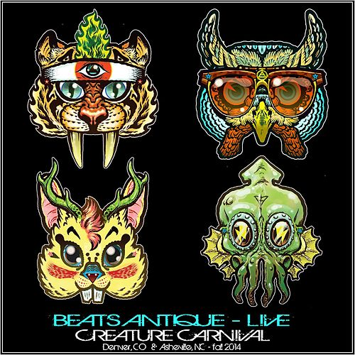 Creature Carnival Live by Beats Antique