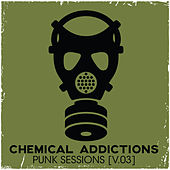 Chemical Addictions: Punk Sessions, Vol. 3 by Various Artists