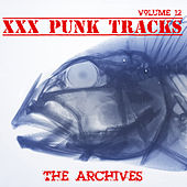 XXX Punk Tracks: The Archives, Vol. 12 by Various Artists