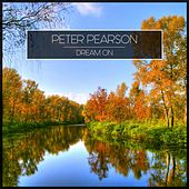 Dream On by Peter Pearson