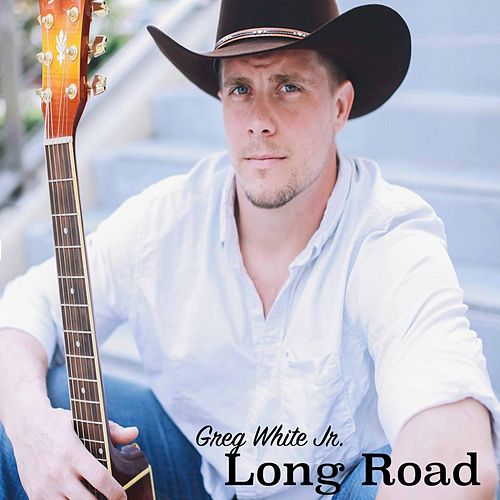 Long Road by Greg White Jr.