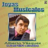 Joyas Musicales Vol. 2 Ya No Me Vuelvo a Enamorar by Alberto Vazquez