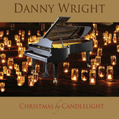 Christmas by Candlelight by Danny Wright