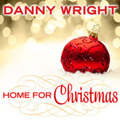 Home for Christmas by Danny Wright