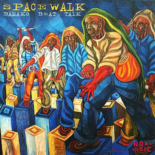 Bamako Beat Talk by Spacewalk