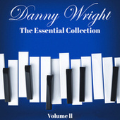 Danny Wright: The Essential Collection, Vol. 2 by Danny Wright