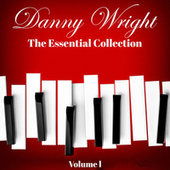 Danny Wright: The Essential Collection by Danny Wright
