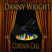 Curtain Call by Danny Wright