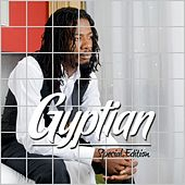 Gyptian Special Edition by Gyptian