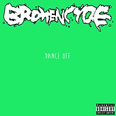 Dance Off by Brokencyde