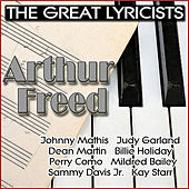 The Great Lyricists - Arthur Freed by Various Artists