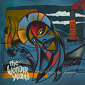 No Closer to Heaven by The Wonder Years