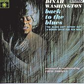 Back To The Blues by Dinah Washington