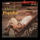 La Discoteca del Siglo - Historia de la Música Popular en el Siglo Xx by Various Artists