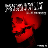 Psychobilly: B Side Seductions, Vol. 4 by Various Artists