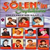 Şölen'in Seçtikleri / Ünlülerle Bir Saat, No. 2 by Various Artists