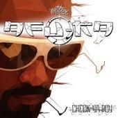 Check Ya Boy by Afu-Ra