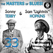 The Masters of Blues! (33 Best of Sam 'Lightnin'' Hopkins & Sonny Terry) by Various Artists