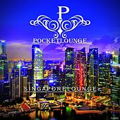 Singapore Lounge by Various Artists