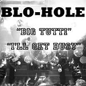Blo-Hole by Blohole