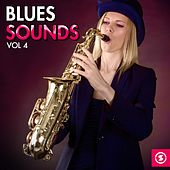Blues Sounds, Vol. 4 by Various Artists