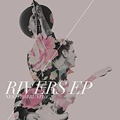 Rivers EP by Needtobreathe