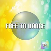 Free to Dance by Various Artists