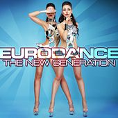 Eurodance - The New Generation by Various Artists