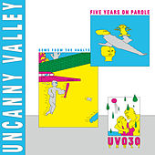 Uncanny Valley: Five Years On Parole - Gems from the Vaults von Various Artists