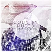Country Music Tennessee by Various Artists