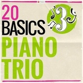 20 Basics: The Piano Trio (20 Classical Masterpieces) von Various Artists
