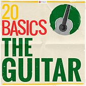 20 Basics: The Guitar (20 Classical Masterpieces) von Various Artists