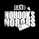 No Hooks No 808s by Savo