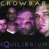 Equilibrium by Crowbar