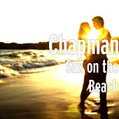 Sax on the Beach by Chapman
