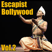 Escapist Bollywood, Vol.2 by Various Artists