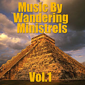 Music By Wondering Ministrels, Vol.1 by Various Artists