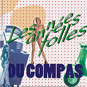Les années folles du compas by Various Artists