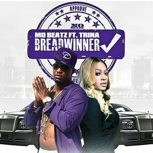 Bread Winner (feat. Trina) - Single by Mobeatz