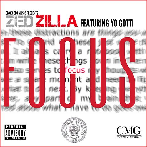 Focus (feat. Yo Gotti) by Zed Zilla
