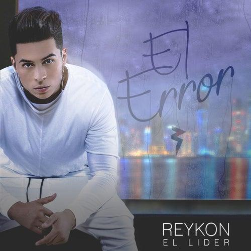 El Error by Reykon