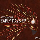 Early Days EP by 11th Hour