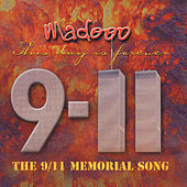 The 9/11 Memorial Song (This Day Is Forever) - Single by Madooo