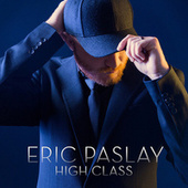 High Class by Eric Paslay